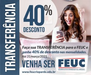 VEM SER FEUC – Descontão para TRANSFERÊNCIAS A FEUC oferece, para os interessados em transferirem de instituição de ensino, 40% de desconto nas mensalidades.