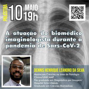 """No dia 10 de maio, segunda-feira, o curso de BIOMEDICINA da FEUC promove a palestra """"A ATUAÇÃO DO BIOMÉDICO IMAGINOLOGISTA DURANTE A PANDEMIA DE Sars-CoV-2"""", ministrada pelo Biomédico DENNIS HENRIQUE LEANDRO DA SILVA. Assista a palestra: https://drive.google.com/file/d/1clbJEvER09L0G77cB55cqSaIUkl1-YAe/view?usp=sharing"""